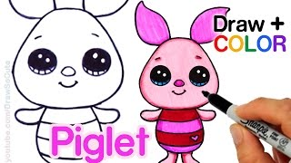 How to Draw + Color Piglet Easy from Winnie the Pooh - Disney Cuties