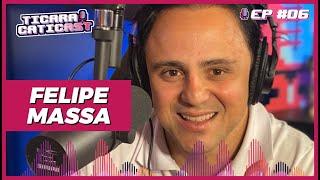 FELIPE MASSA - TICARACATICAST | EP 06