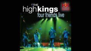 The High Kings- Step It Out Mary
