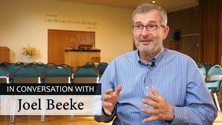 In Conversation with Joel Beeke