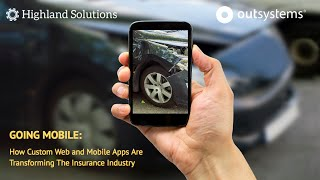 GOING MOBILE: How web and mobile apps are transforming the insurance industry