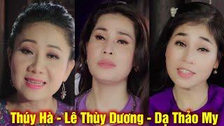 LK Loài Hoa Không Vỡ - Lê Thùy Dương, Thúy Hà, Dạ Thảo My | Official MV
