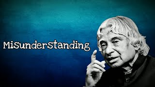 Misunderstanding || New APJ Abdul Kalam Motivational Whatsapp Status & Quotes ||