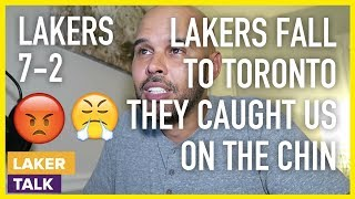 Lakers Fall To Toronto Raptors...They Caught Us On the Chin!