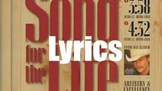 Alan Jackson - Song For The Life 1995 Lyrics