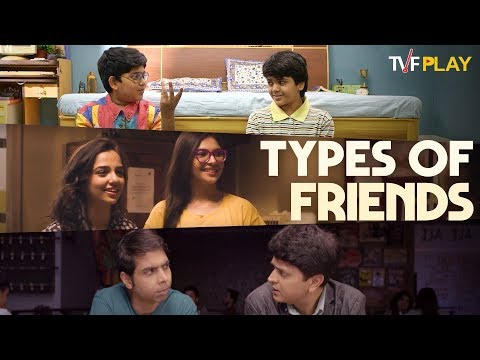 Types Of Friends   Exciting shows and videos on TVFPlay
