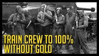 ► World of Tanks | How to train your Crew to 100% without Gold!