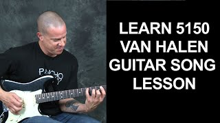 Learn 5150 by Van Halen Sammy Hagar rock guitar song lesson chords licks riffs rhythms