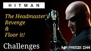 HITMAN - The Headmaster's Revenge & Floor it! - Marrakesh - Challenges/Feats