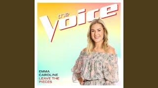 Emma Caroline Leave The Pieces