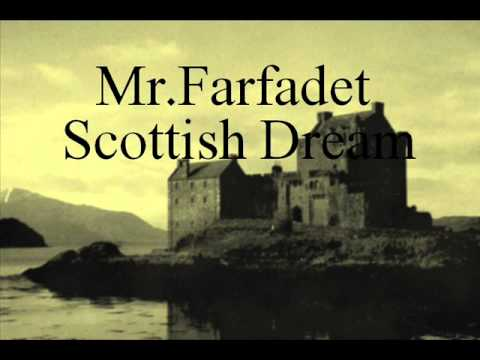 Mr Farfadet - Scottish Dream