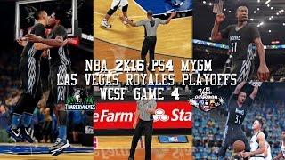 NBA 2K16 PS4 Las Vegas MYGM Playoffs WCSFG4 - CLEAN SWEEP OR NAH!?