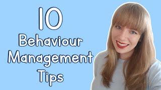 10 Behaviour Management Tips | EYFS & KS1