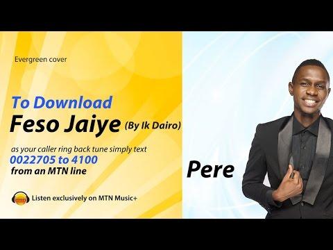 Pere : Feso Jaiye By IK Dairo