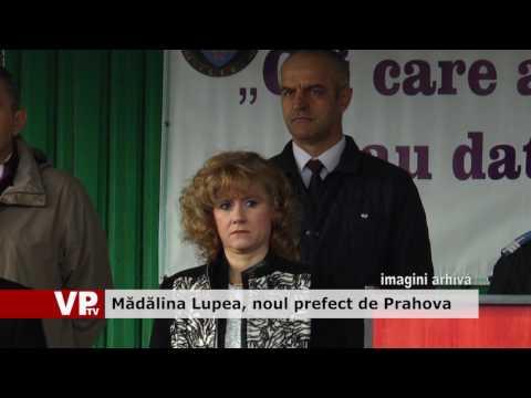 Mădălina Lupea, noul prefect de Prahova