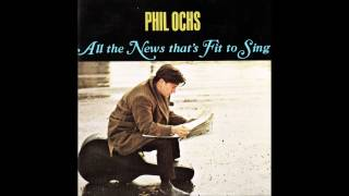 <b>Phil Ochs</b>  All The News Thats Fit To Sing 1964 Full Album