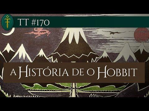 TT #170 - A História de O Hobbit | SEMANA ESPECIAL 80 ANOS DE O HOBBIT