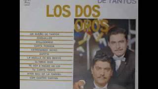 """Los Dos Oros """"Un Sueño de Tantos"""""""