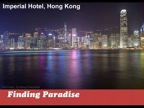 The Imperial Hotel & Guide to Hong Kong | Top Hotels in Hong Kong