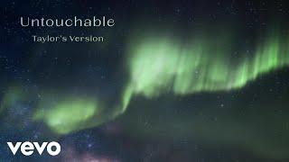 Taylor Swift - Untouchable (Taylor's Version) (Lyric Video)