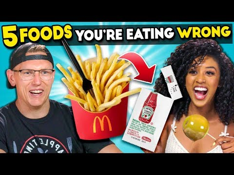 5 Foods You're Eating Wrong #5 (Ft. YouTubers)