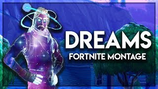 Fortnite Montage - Dreams (Lost Sky)