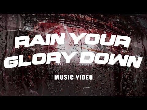 Rain Your Glory Down