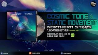 Static Movement & Cosmic Tone - Northern Stars