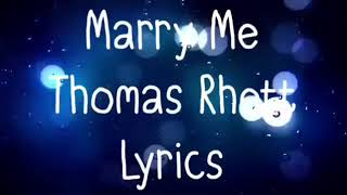 Marry Me Thomas Rhett Lyrics