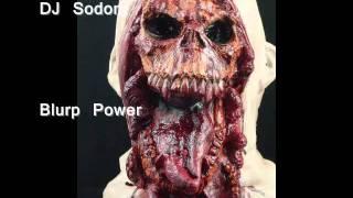 DJ Sodom Blurp power
