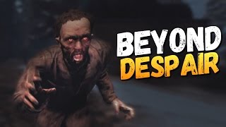 АНОМАЛИИ И ЗОМБИ? ВЫЖИВАЕМ! - Beyond Despair