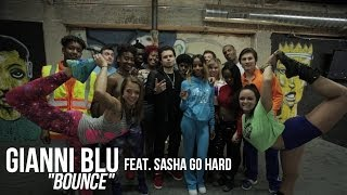 Gianni Blu f/ Sasha Go Hard - Bounce | Shot by @DGainzBeats