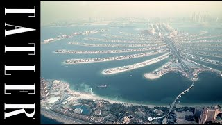 TATLER UK: A Billionaire's Guide to Dubai