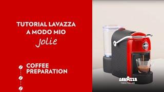 Lavazza Jolie - Coffee preparation
