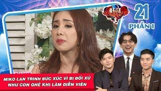 Miko Lan Trinh bức xúc vì bị đối xử như con ghẻ khi làm diễn viên 😜