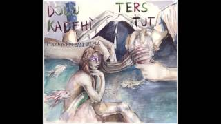 Dolu Kadehi Ters Tut - Polonya'nın Başı Belada (Full Album)