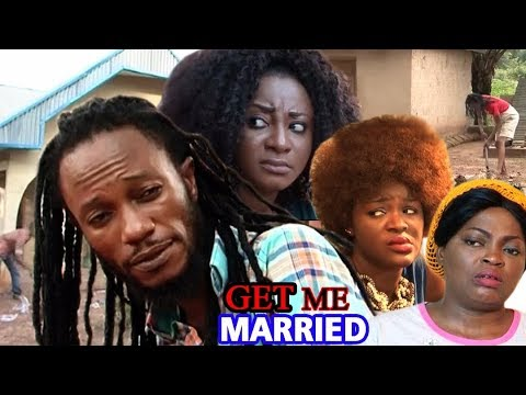 Get Me Married Season 2 - Chacha Eke & Ini Edo Latest Nigerian Nollywood Movie