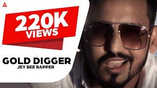 Gold Digger (Mp3) ● Jey Bee Rapper ● New Punjabi Songs 2017 ● Jupiter Media