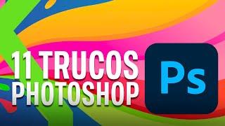 11 RETOQUES FÁCILES de PHOTOSHOP para ser el MAESTRO de la EDICIÓN