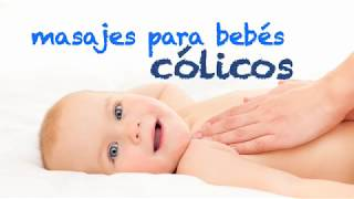 Aprende a hacer un masaje para aliviar los cólicos del bebé