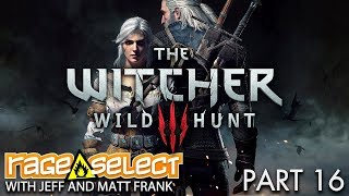 The Witcher 3: The Wild Hunt (Sequential Saturday) - Part 16