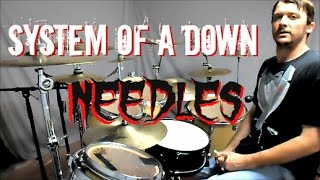S.O.A.D - Needles - Drum Cover