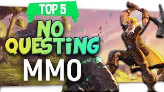 "🤴 Top 5 MMO ""Without Quests"""