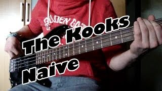 The Kooks   Naive (BASS COVER)