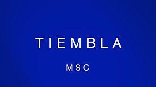 Tiembla (Video Oficial Con Letras) – MOSAIC MSC