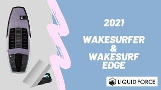 2021年モデル紹介 ウェイクサーフィン&ウェイクサーフエッジ!!