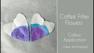 Coffee Filter Flowers - Colour Application (New Technique)