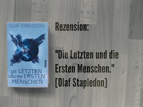 """REZENSION: """"Die Letzten und die Ersten Menschen"""" [Olaf Stapledon]."""