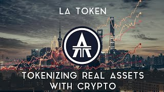 LA TOKEN | Tokenizing real assets with crypto