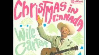 Wilf Carter - Jolly Old St. Nicholas